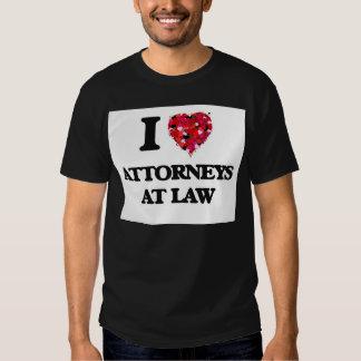 I love Attorneys At Law Tshirts