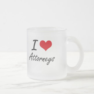 I love Attorneys Frosted Glass Mug