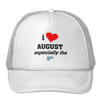 I love August 5th Trucker Hats