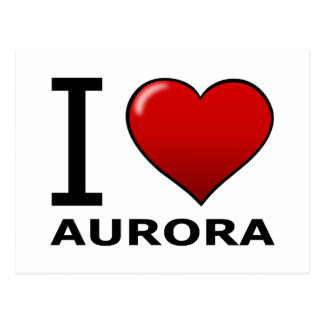 I LOVE AURORA, IL- Illinois Postcard