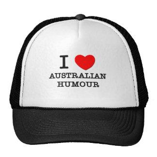 I Love Australian Humour Trucker Hats