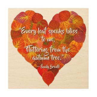 I Love Autumn—Red Aspen Leaf Heart 1, Brontë Quote Wood Wall Art