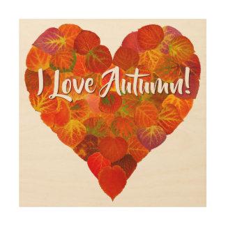 I Love Autumn!—Red Aspen Leaf Heart 1 Wood Wall Art