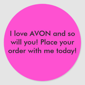 I love AVON and so will you! Place your order w... Classic Round Sticker