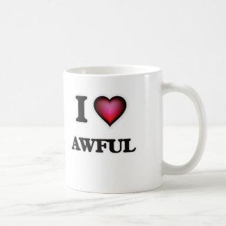 I Love Awful Coffee Mug