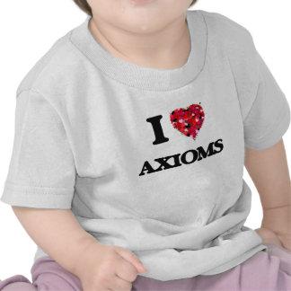 I Love Axioms Shirt