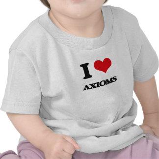 I Love Axioms Tee Shirts