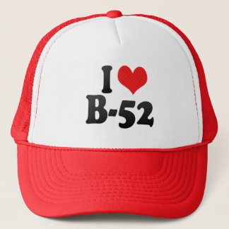 I Love B-52 Trucker Hat