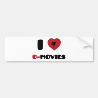 I Love B-Movies Bumper Sticker