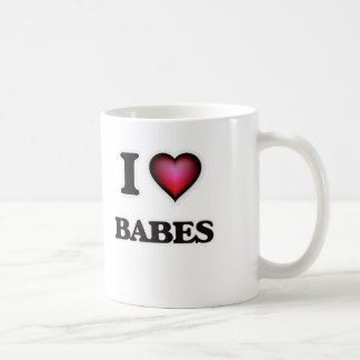 I Love Babes Coffee Mug
