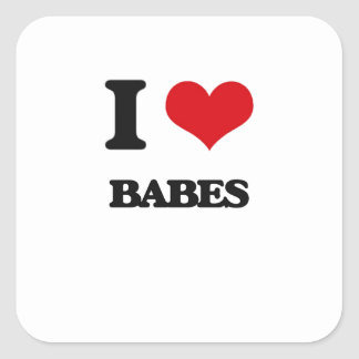I Love Babes Square Stickers