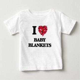 I Love Baby Blankets T-shirt