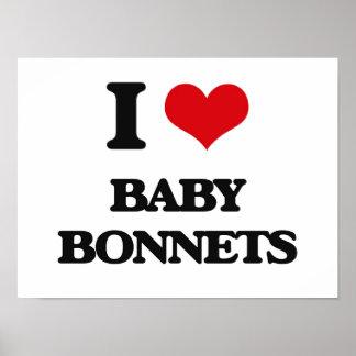 I Love Baby Bonnets Print