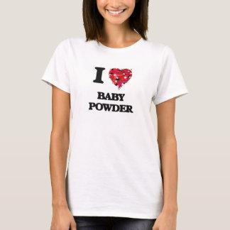 I Love Baby Powder T-Shirt