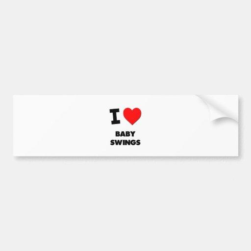 I Love Baby Swings Bumper Stickers