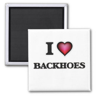 I Love Backhoes Square Magnet