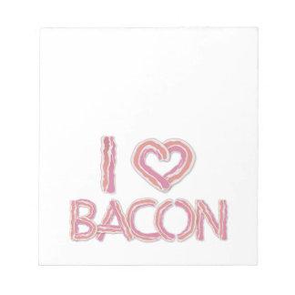 I Love Bacon Notepad
