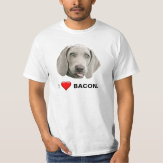 I Love Bacon Weimaraner T-Shirt
