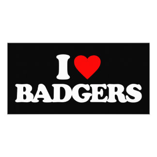 I LOVE BADGERS PERSONALIZED PHOTO CARD