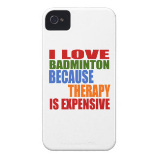 I Love Badminton Because Therapy Is Expensive Case-Mate iPhone 4 Cases