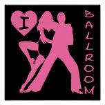 I Love Ballroom Poster