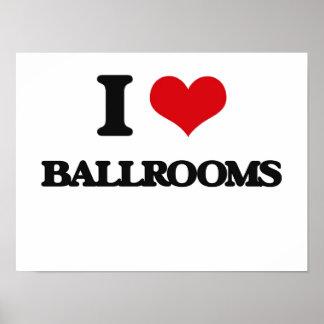 I Love Ballrooms Poster