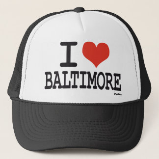 I love Baltimore Trucker Hat
