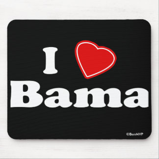 I Love Bama Mouse Pad
