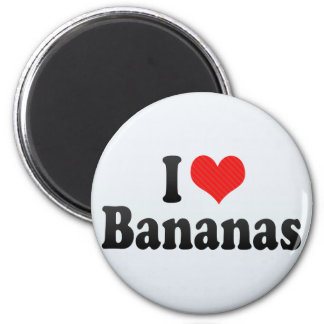 I Love Bananas Magnets