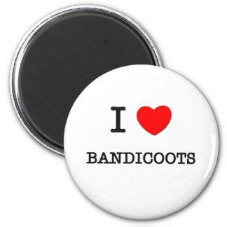 I Love BANDICOOTS 6 Cm Round Magnet