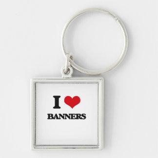 I Love Banners Keychains
