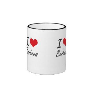 I love Barbers Ringer Mug