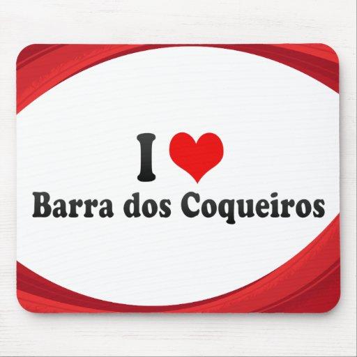 I Love Barra dos Coqueiros, Brazil Mousepads