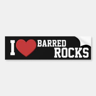 I love Barred Rocks Bumper Sticker Car Bumper Sticker