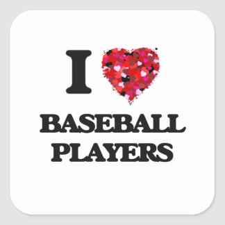 I love Baseball Players Square Sticker