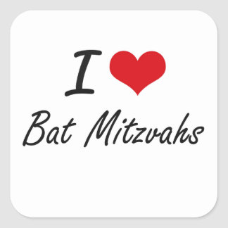 I Love Bat Mitzvahs Artistic Design Square Sticker