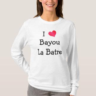 I Love Bayou La Batre T-Shirt