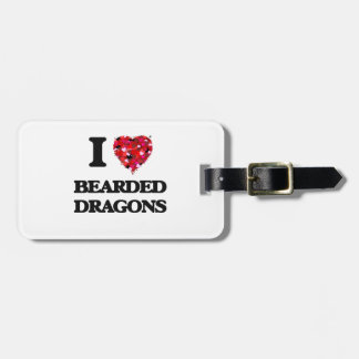 I love Bearded Dragons Luggage Tag