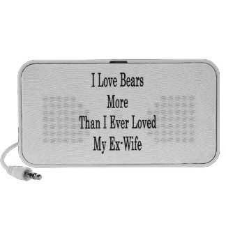 I Love Bears More Than I Ever Loved My Ex Wife iPod Speakers