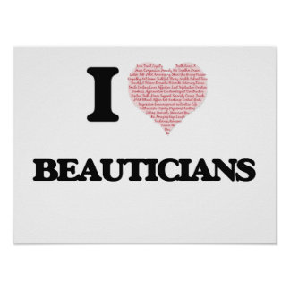 I love Beauticians (Heart made from words) Poster