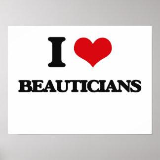 I love Beauticians Poster