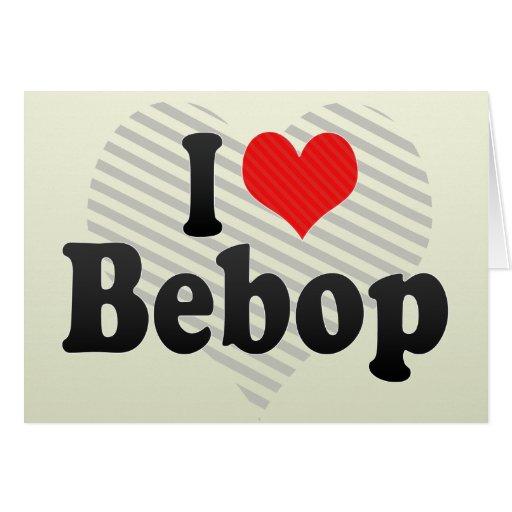 I Love Bebop Cards