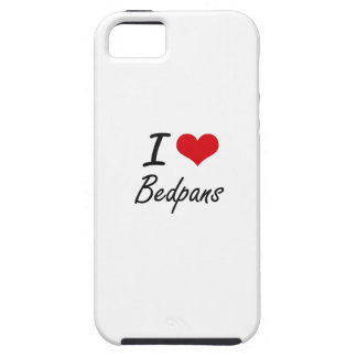I Love Bedpans Artistic Design iPhone 5 Covers