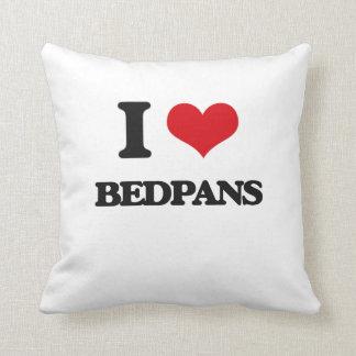 I Love Bedpans Pillows