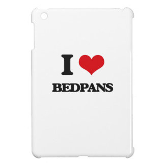 I Love Bedpans iPad Mini Covers