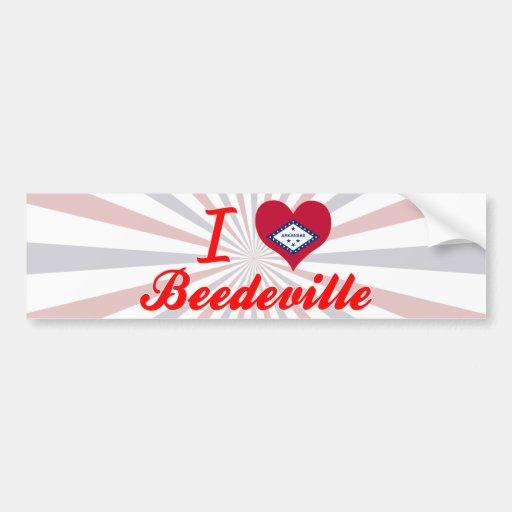 I Love Beedeville, Arkansas Bumper Sticker