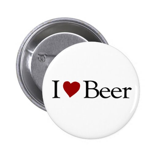 I Love Beer Pinback Buttons