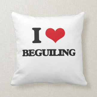 I Love Beguiling Pillows