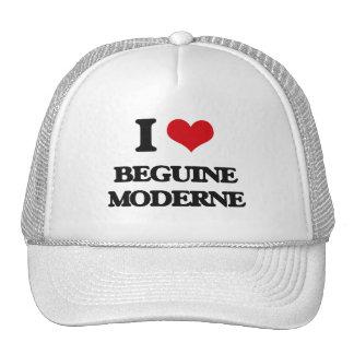 I Love BEGUINE MODERNE Trucker Hats
