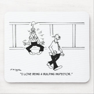 I Love Being a Building Inspector Mousepad